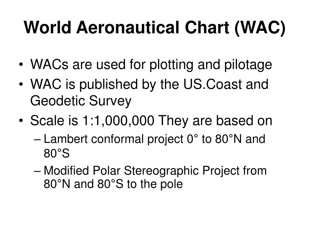 World Aeronautical Chart (WAC)