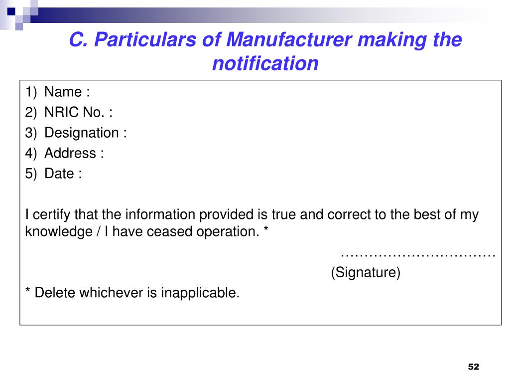 C. Particulars of Manufacturer making the notification