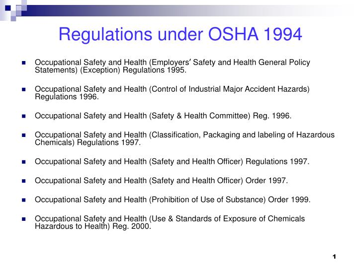 Regulations under osha 1994 l.jpg