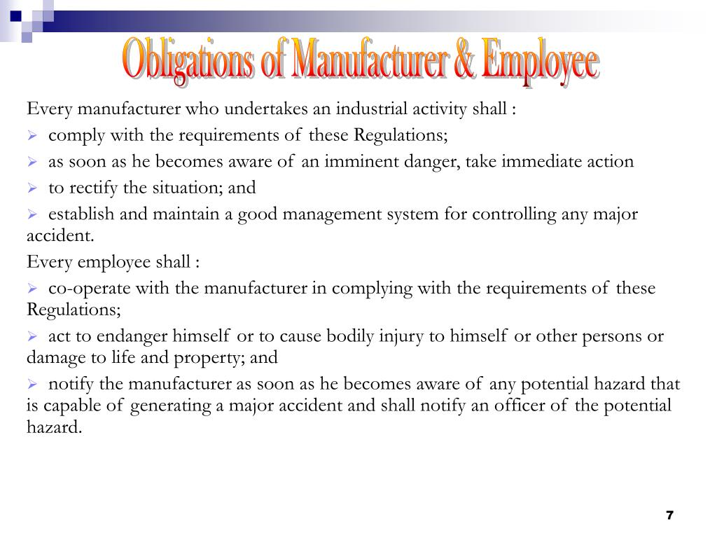 Obligations of Manufacturer & Employee