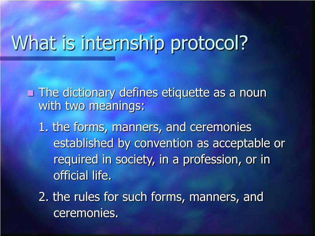 What is internship protocol?