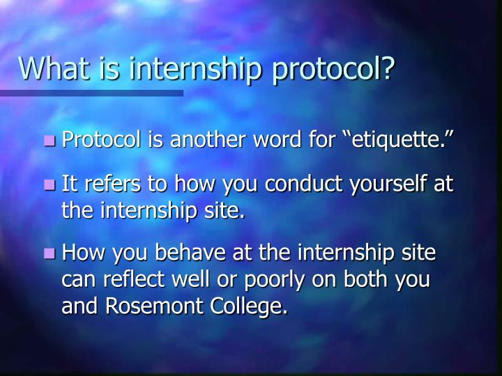 What is internship protocol3