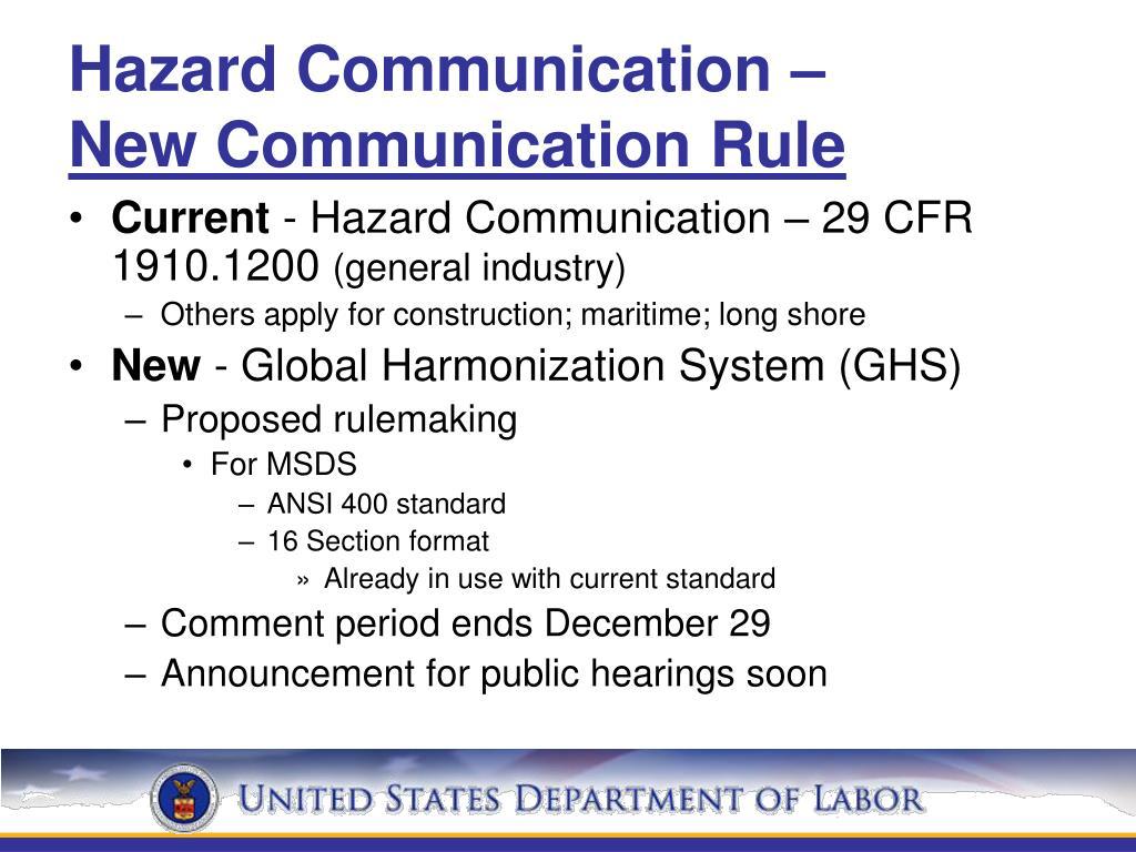 Hazard Communication –