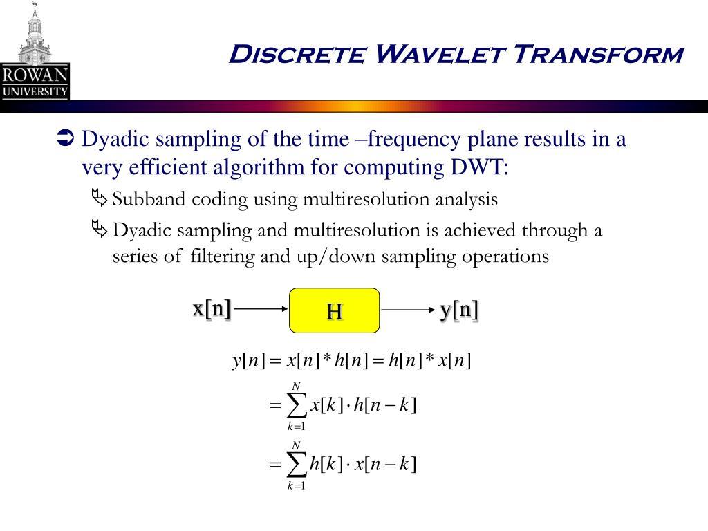 Discrete Wavelet Transform