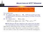 selection of stft window