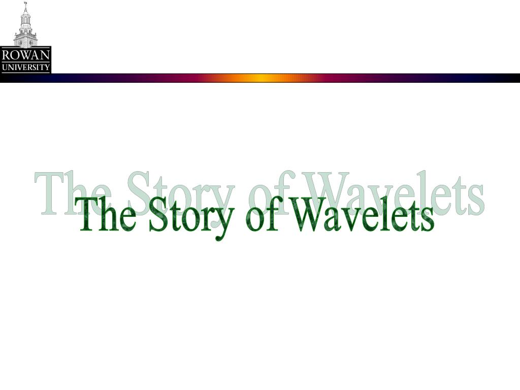 The Story of Wavelets