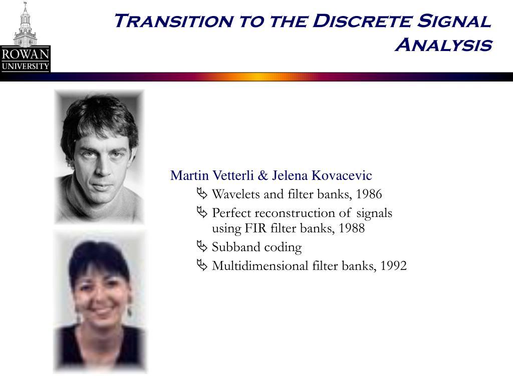 Transition to the Discrete Signal Analysis