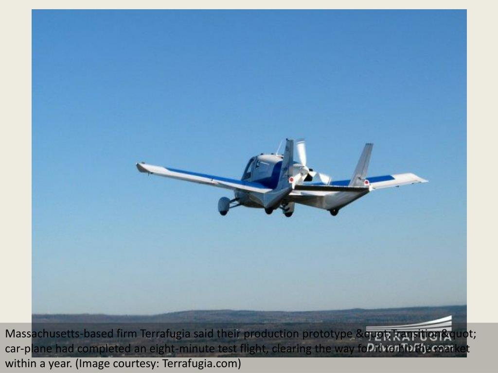 "Massachusetts-based firm Terrafugia said their production prototype ""Transition"" car-plane had completed an eight-minute test flight, clearing the way for it to hit the market within a year. (Image courtesy: Terrafugia.com)"
