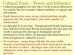 cultural traits power and influence
