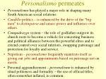 personalismo permeates