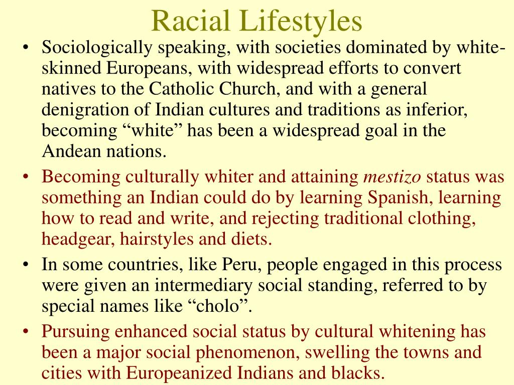Racial Lifestyles