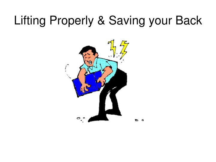 Lifting properly saving your back
