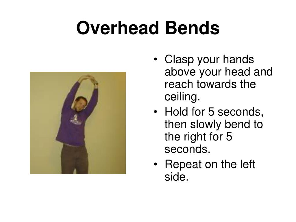 Overhead Bends