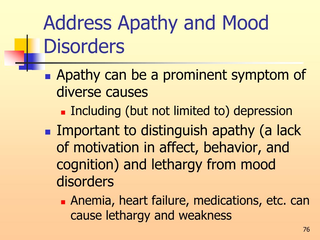 Address Apathy and Mood Disorders