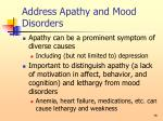 address apathy and mood disorders76