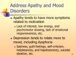 address apathy and mood disorders77