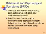 behavioral and psychological symptoms bpsd