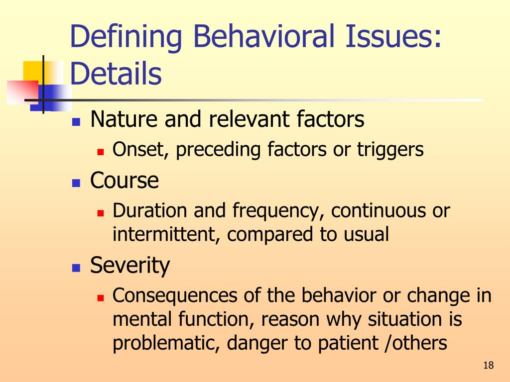 Defining Behavioral Issues: Details