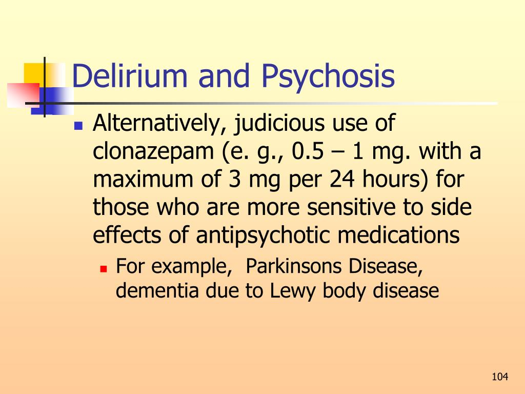 Delirium and Psychosis