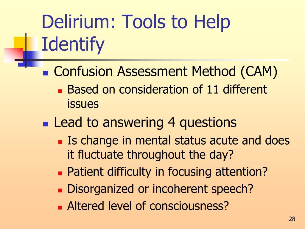 Delirium: Tools to Help Identify
