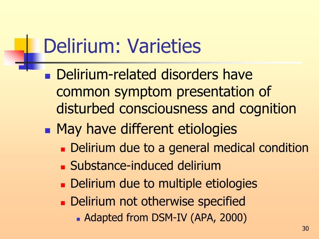 Delirium: Varieties