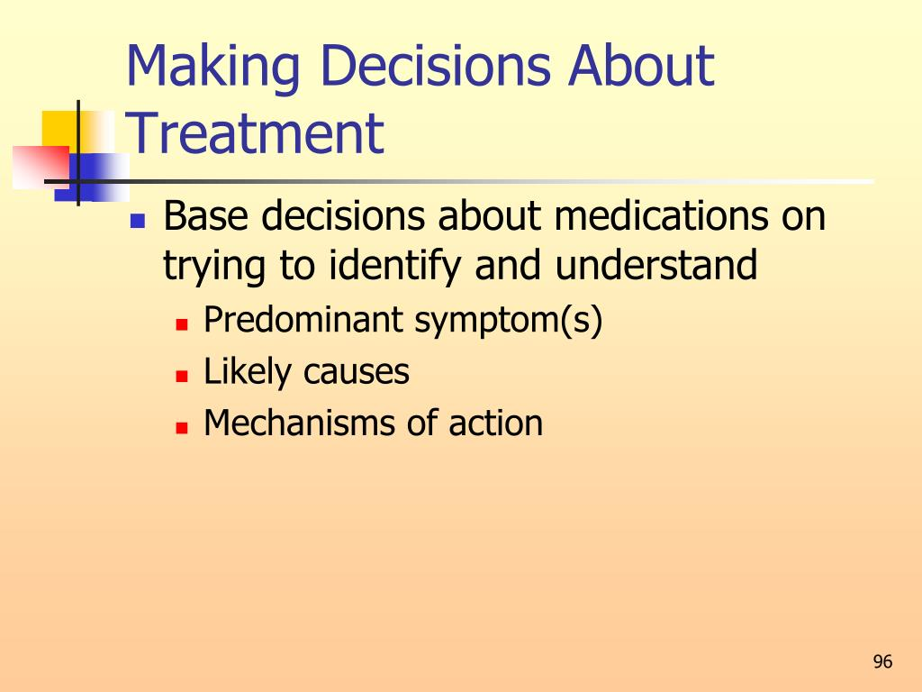 Making Decisions About Treatment