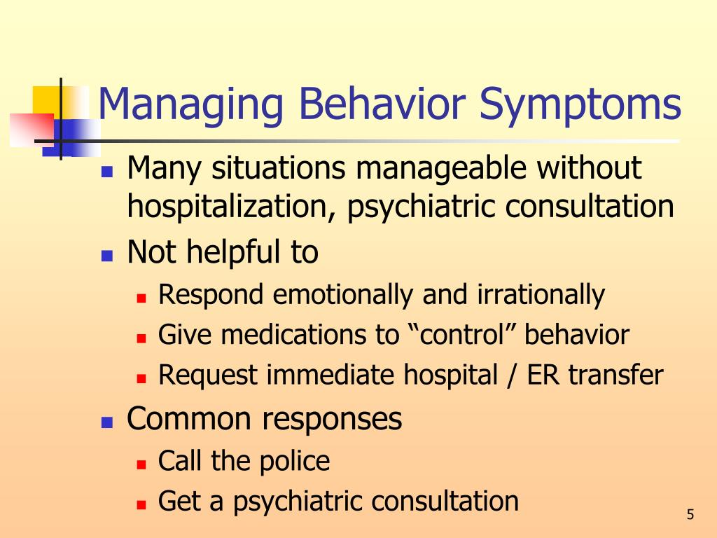 Managing Behavior Symptoms