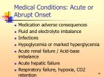 medical conditions acute or abrupt onset