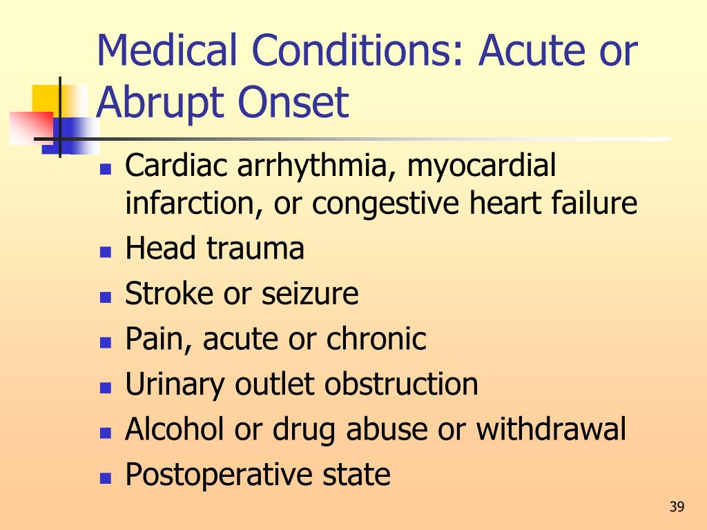 Medical Conditions: Acute or Abrupt Onset