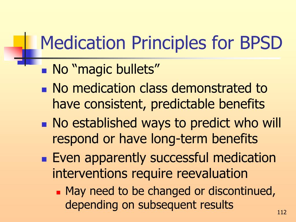 Medication Principles for BPSD