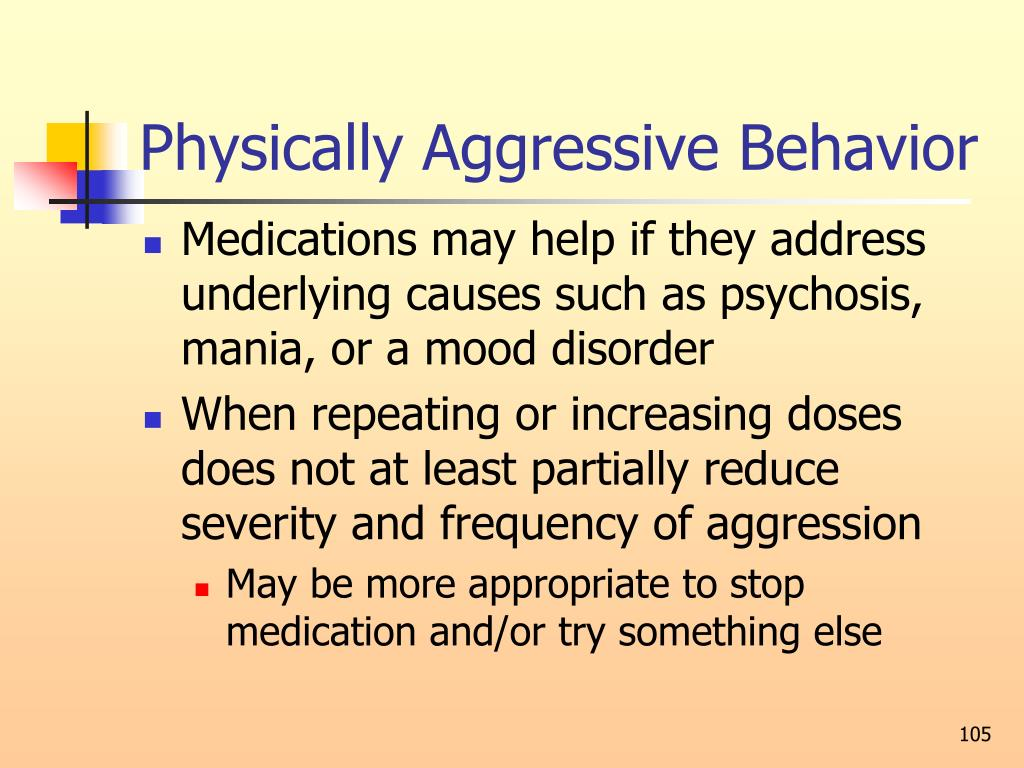 Physically Aggressive Behavior