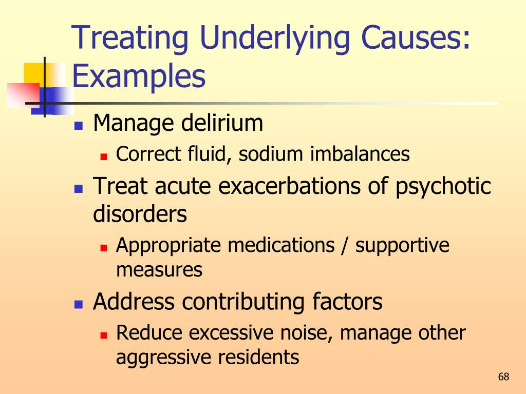 Treating Underlying Causes: Examples