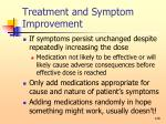 treatment and symptom improvement128