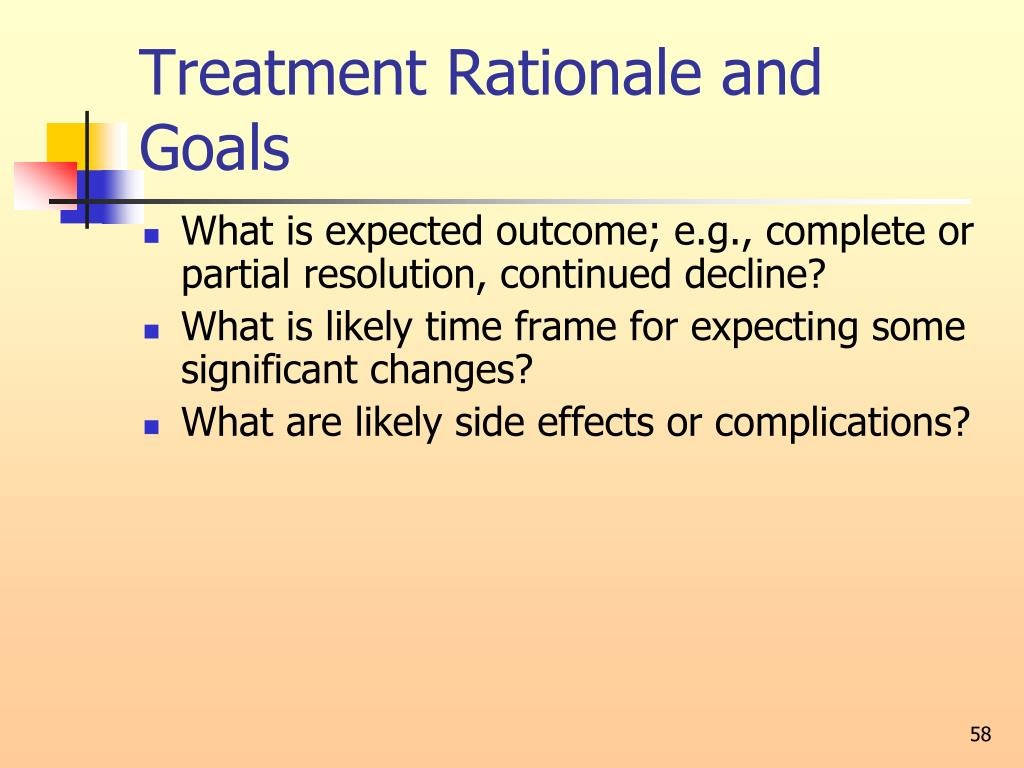 Treatment Rationale and Goals