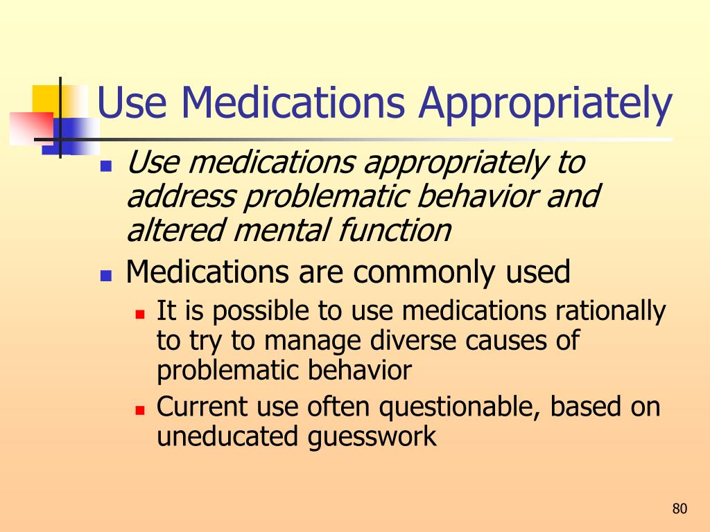 Use Medications Appropriately