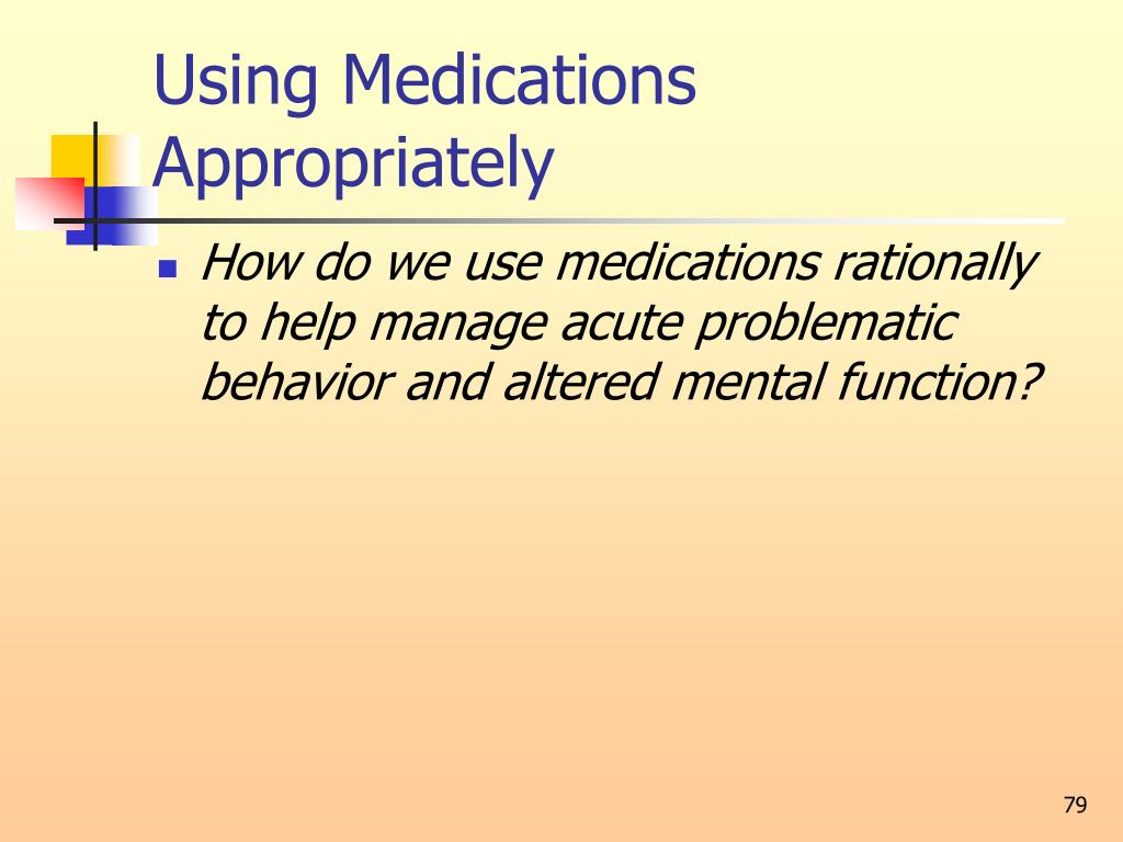 Using Medications Appropriately