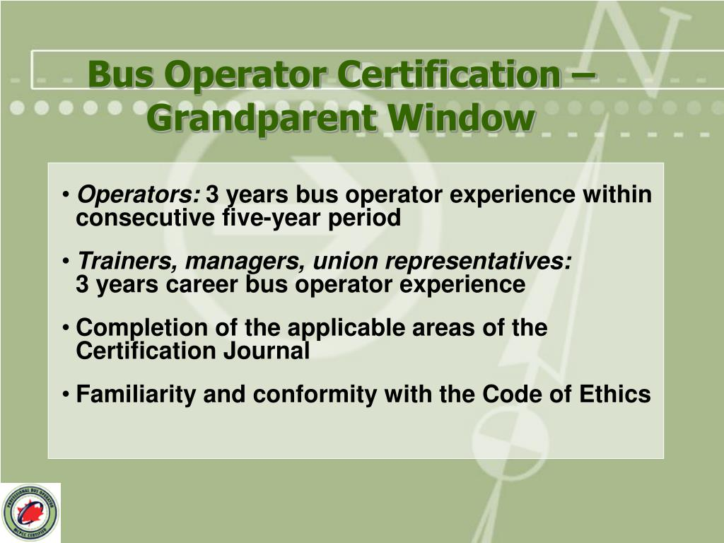 Bus Operator Certification – Grandparent Window