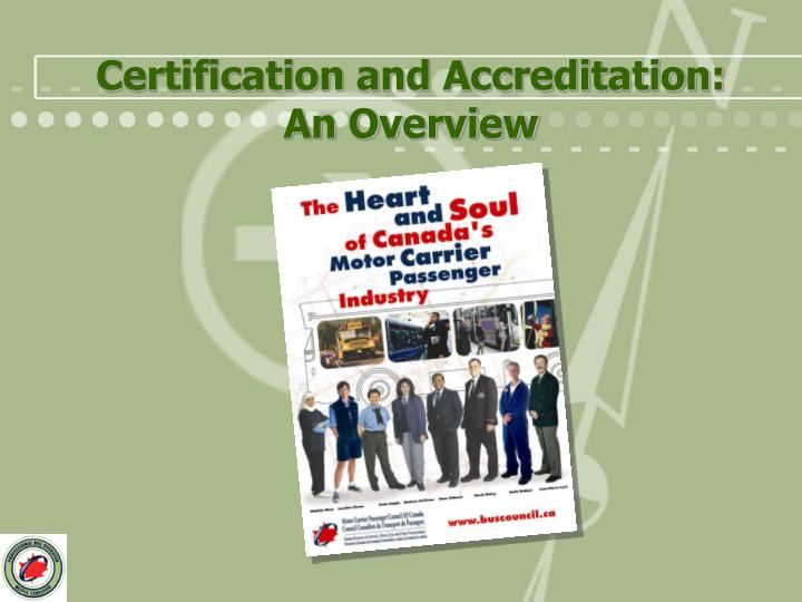 Certification and accreditation an overview l.jpg