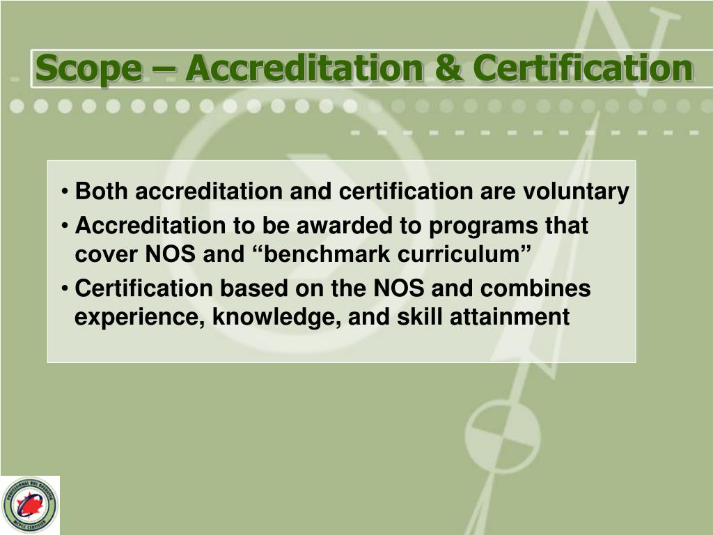 Scope – Accreditation & Certification