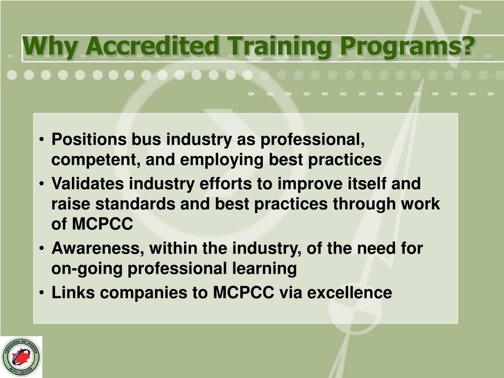 Why Accredited Training Programs?