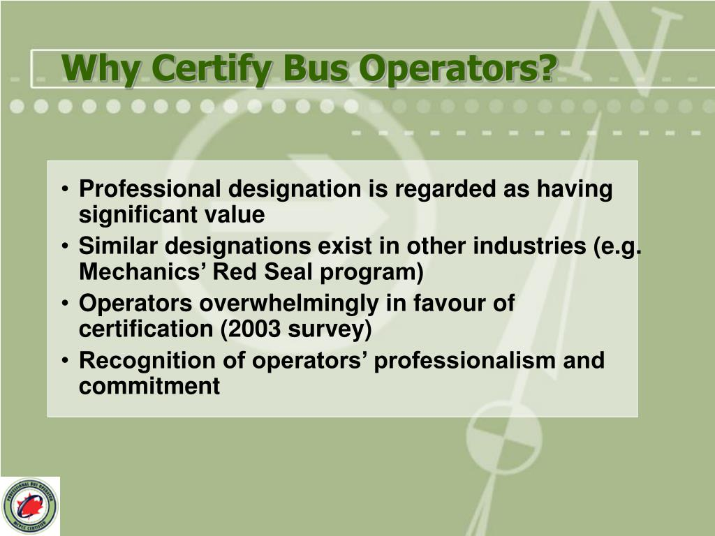 Why Certify Bus Operators?