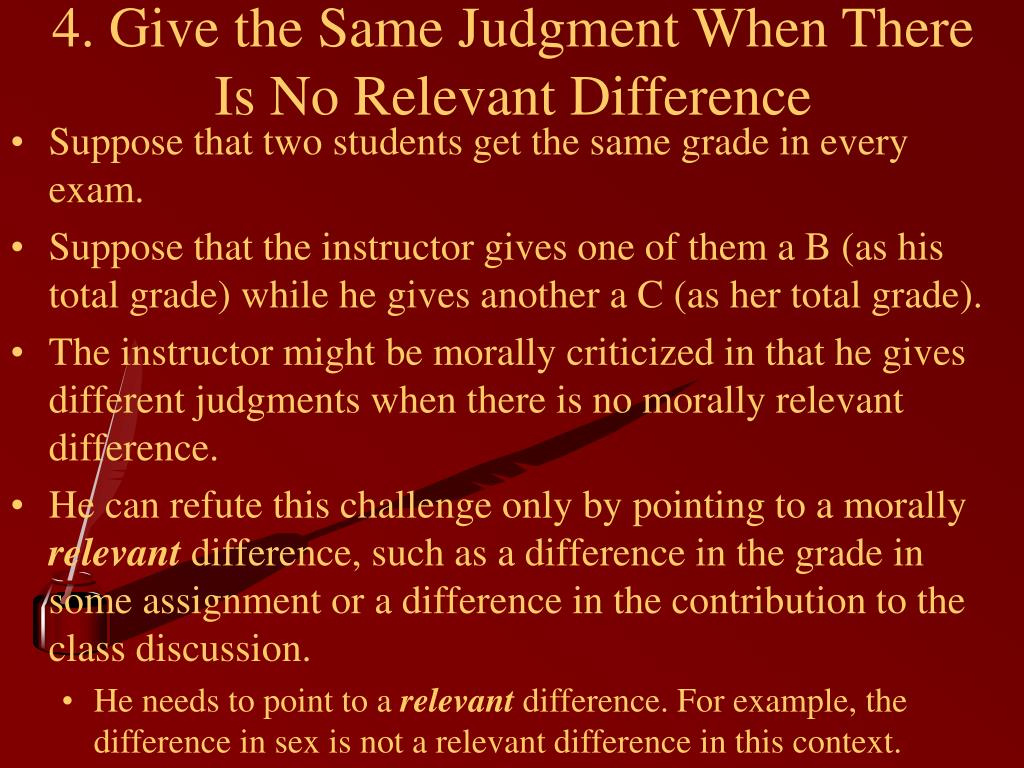 4. Give the Same Judgment When There Is No Relevant Difference