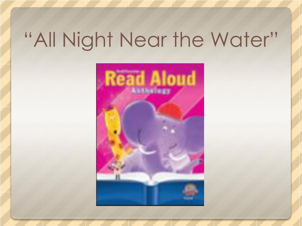 """All Night Near the Water"""