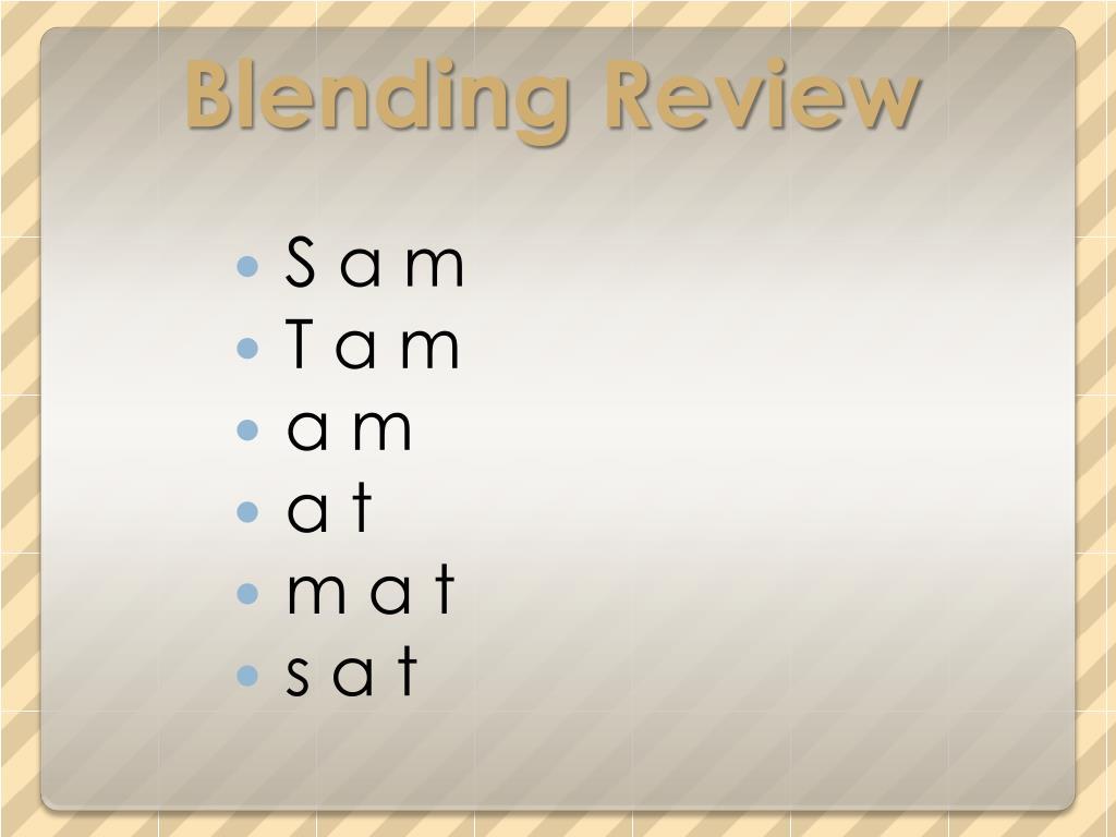 Blending Review
