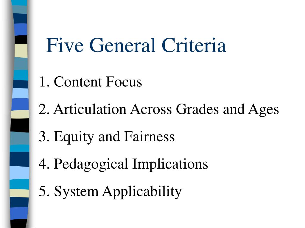 Five General Criteria