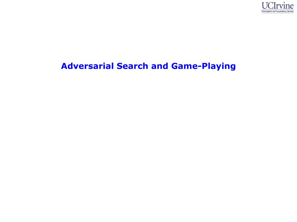 Adversarial Search and Game-Playing