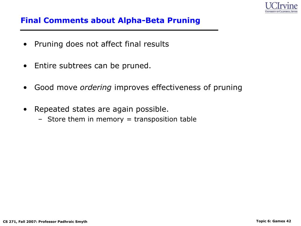 Final Comments about Alpha-Beta Pruning