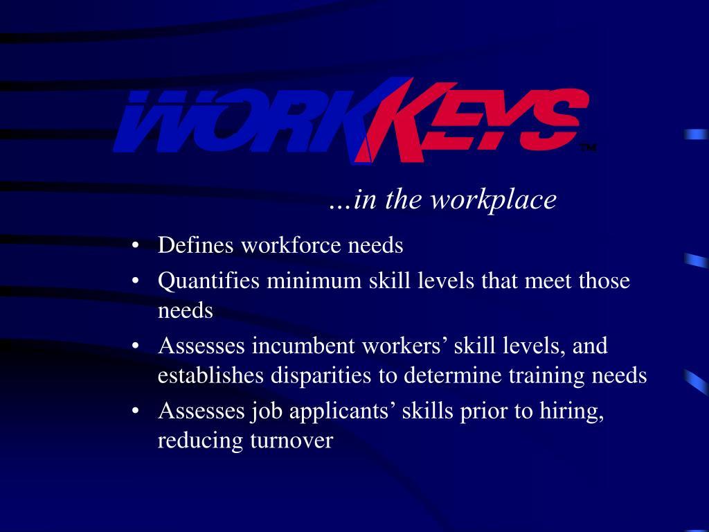 Defines workforce needs