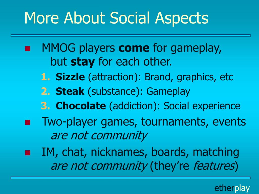 More About Social Aspects
