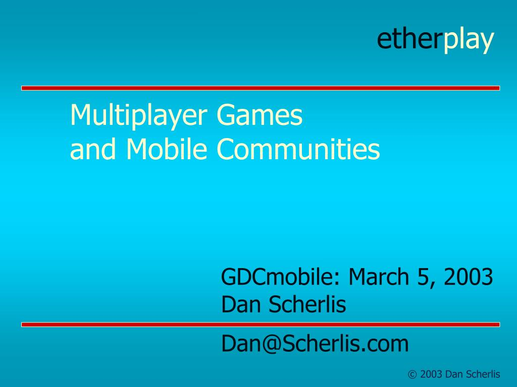 multiplayer games and mobile communities